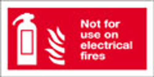 Fire extinguisher sign, not for use on electrical fires