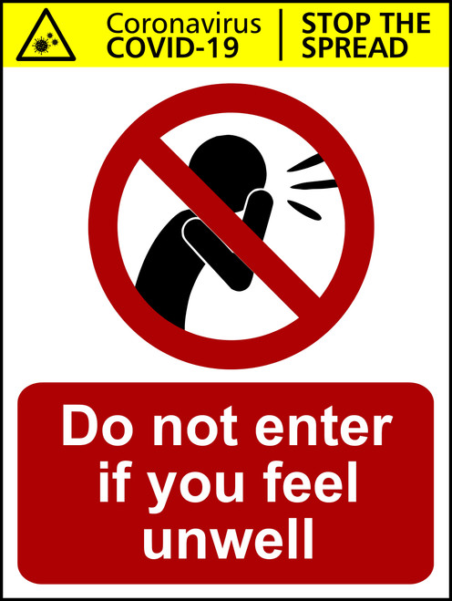 Do not enter if you feel unwell