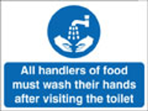All handlers of food must wash their hands...sign