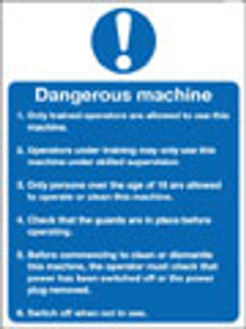 Dangerous machine...sign