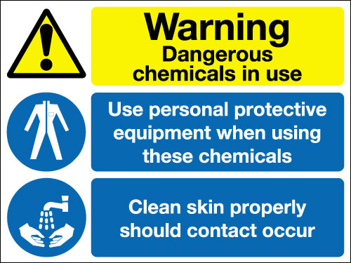 Warning dangerous chemicals in use sign