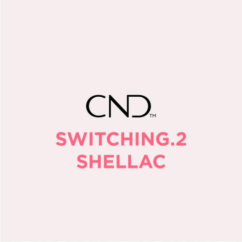 SWITCHING.2 SHELLAC