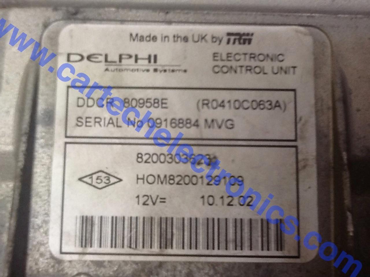 Renault Engine ECU DDCR 80958E R0410C063A 8200303623 HOM8200129109