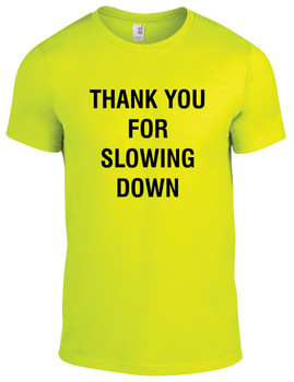 "Equestrian ""Thank You For Slowing Down"" T-Shirt"