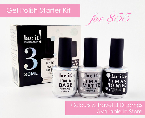 3 SOME GEL POLISH STARTER KIT - Lac It! Base, Top, & Matte Top Coat