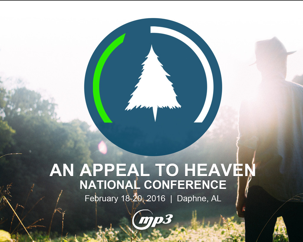 An Appeal to Heaven Nat'l Conference Daphne, AL (5-MP3 Download)