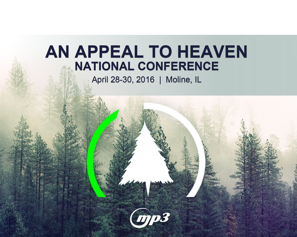 An Appeal to Heaven Nat'l Conference Moline, IL (7-MP3 Download)