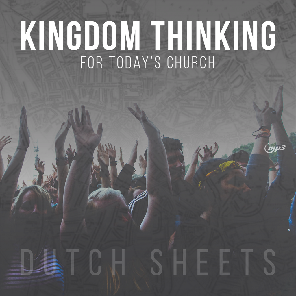 Kingdom Thinking for Today's Church