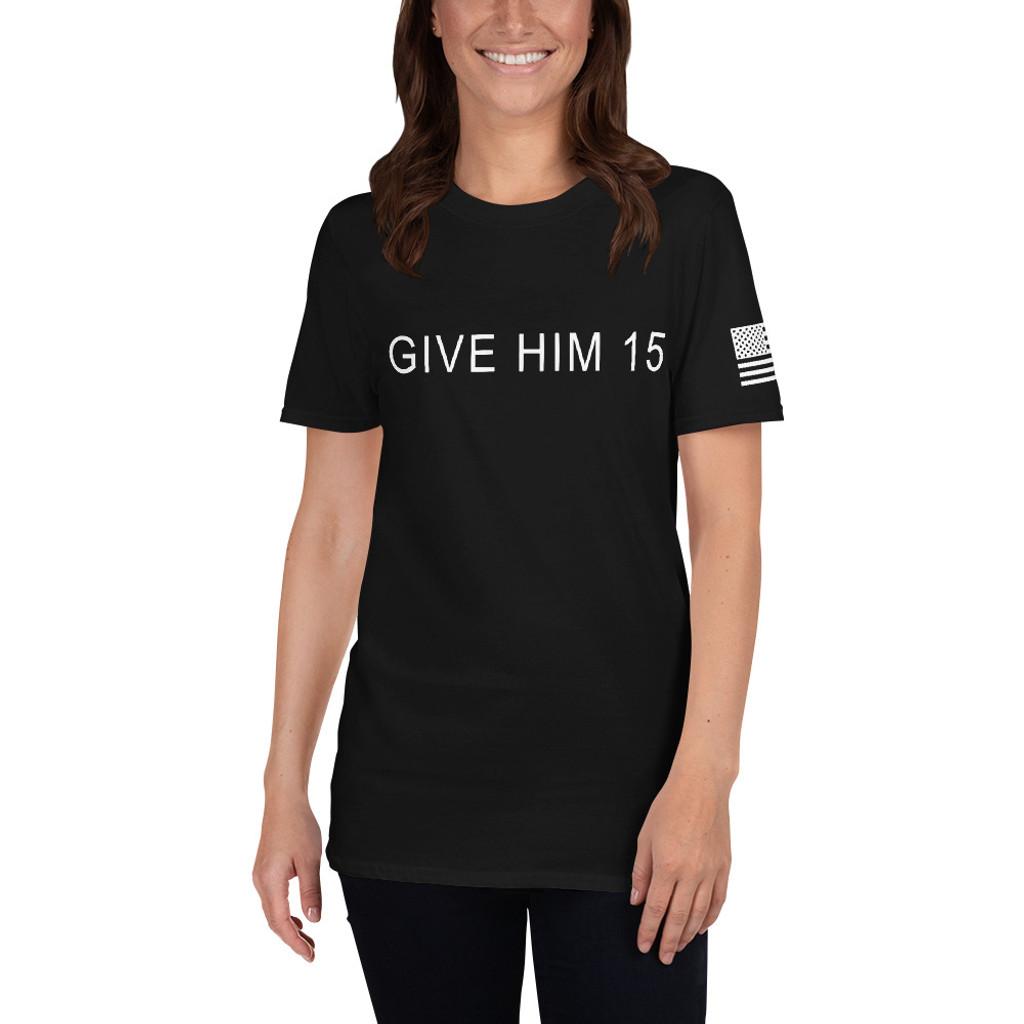 Short Sleeve Give Him 15 Tee