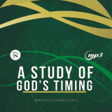 A Study of God's Timing (MP3 Download)
