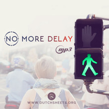 No More Delay (MP3 Download)