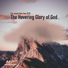 The Jewish New Year 5779: The Hovering Glory of God (MP3 Download)