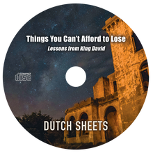 Things You Can't Afford to Lose - Lessons from King David