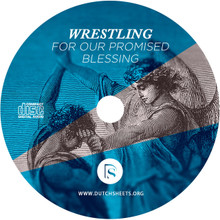 Wrestling for Your Promised Blessing (CD)