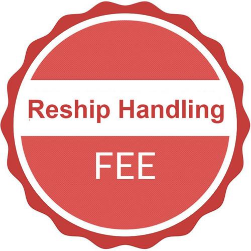 Reship Handling Fee