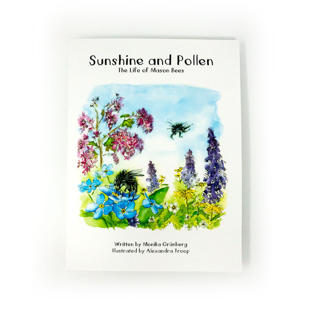 Sunshine and Pollen - The Life of Mason Bees