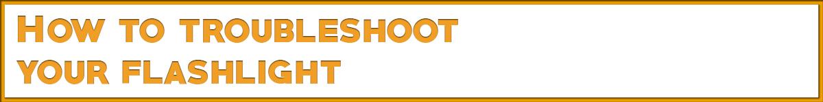 troublshoot-your-flashlight.jpg