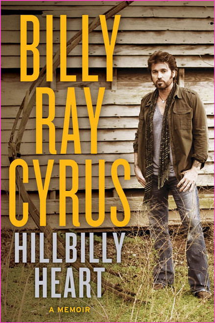 Hillbilly Heart Autographed by Billy Ray Cyrus