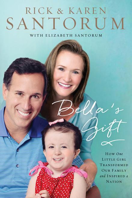 Bella's Gift Autographed by Rick & Karen Santorum