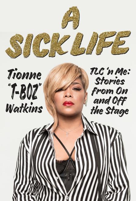 A Sick Life: TLC ���������n Me: