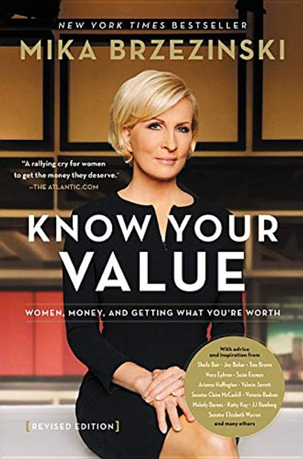 Know Your Value: Women, Money and Getting What You're Worth