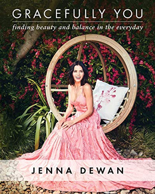 Gracefully You: Finding Beauty and Balance in the Everyday