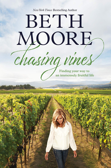 Chasing Vines: Finding Your Way to an Immensely Fruitful Life - Spiritual Guidance for a Life that Matters