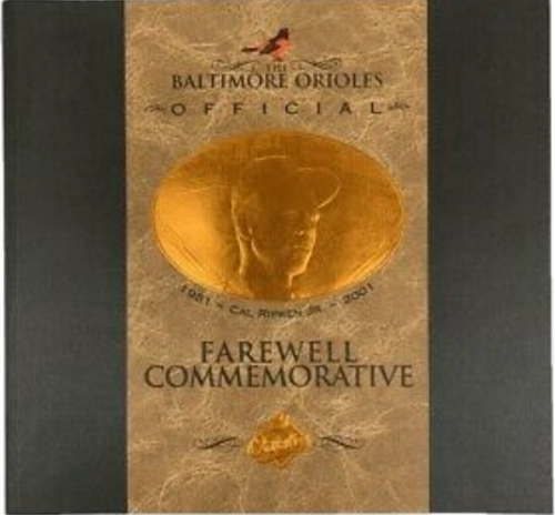 Baltimore Orioles Official Farewell Commemorative Cal Ripken Jr. 2001
