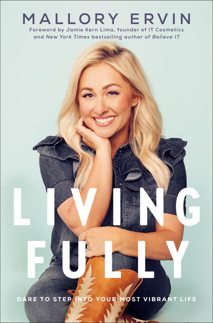 Living Fully: Dare to Step into Your Most Vibrant Life