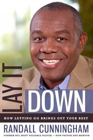 Lay it Down Autographed by Randal Cunningham