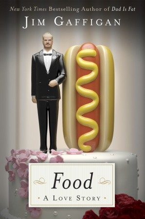 Food: A Love Story Autographed by Jim Gaffigan