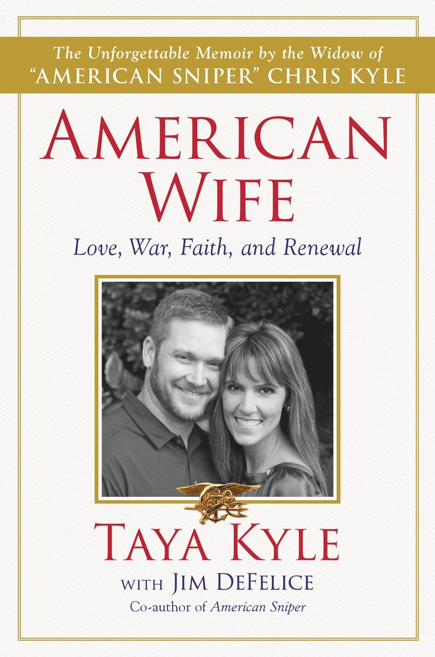 American Wife: A Memoir of Love, War, Faith, and Renewal