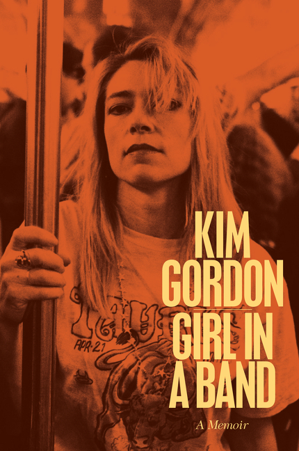 Girl in a Band Autographed by Kim Gordon