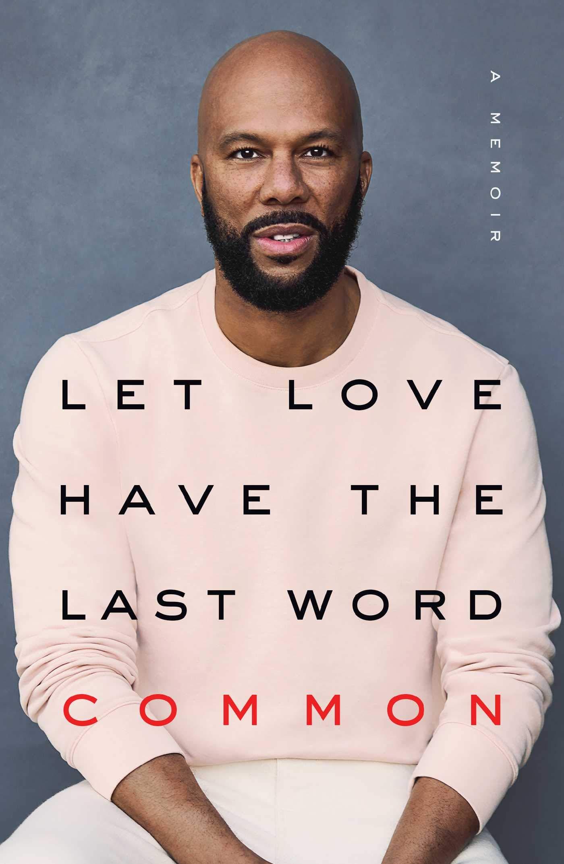 Let Love Have the Last Word: Memoir