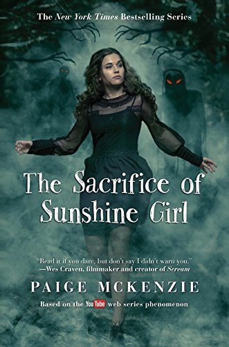 The Sacrifice of the Sunshine Girl by Paige McKenzie