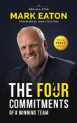 The Four Commitments of a Winning Team by Mark Eaton