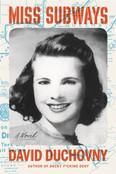 Miss Subways: A Novel by David Duchovny