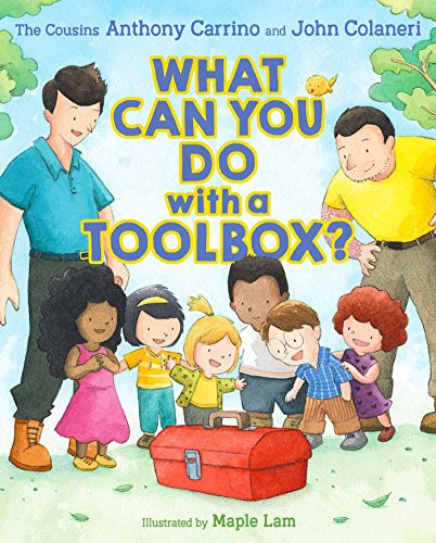 What Can You Do with a Toolbox? by John Colaneri, Anthony Carrino