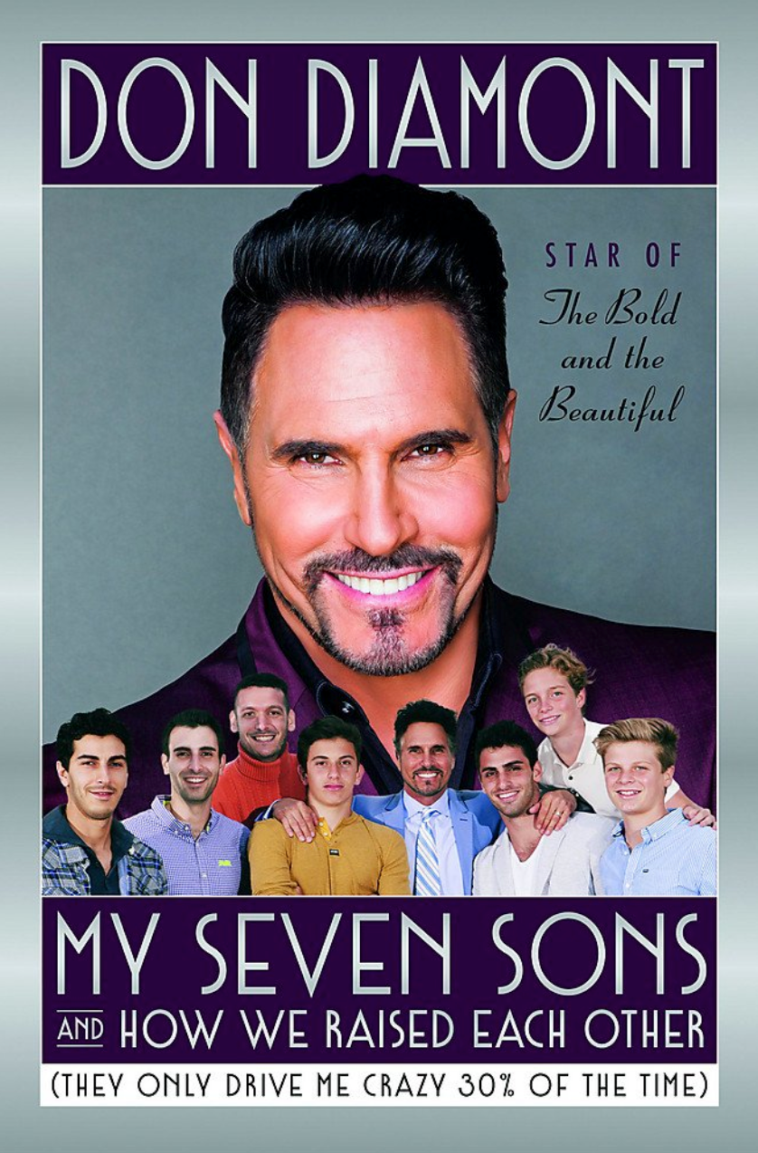 My Seven Sons and How We Raised Each Other: (They Only Drive Me Crazy 30% of the Time) by Don Diamont