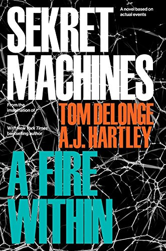 Sekret Machines Book 2: A Fire Within by Tom DeLonge