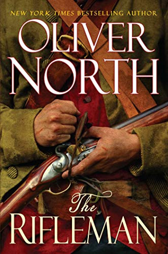 The Rifleman by Oliver North