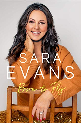 Born to Fly by Sara Evans