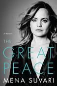 The Great Peace: A Memoir by Mena Suvari