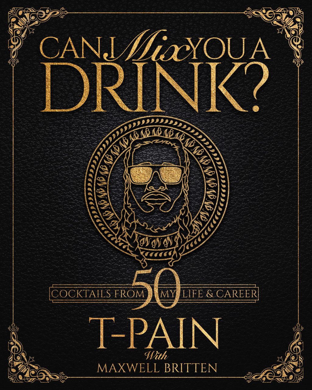 Can I Mix You a Drink? by T-Pain