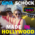 Made In Hollywood: All Access with the Go-Go's by Gina Schock