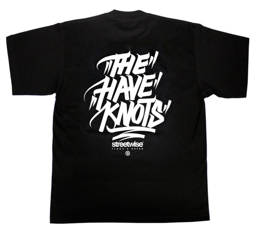 Have Knot$ T-Shirt