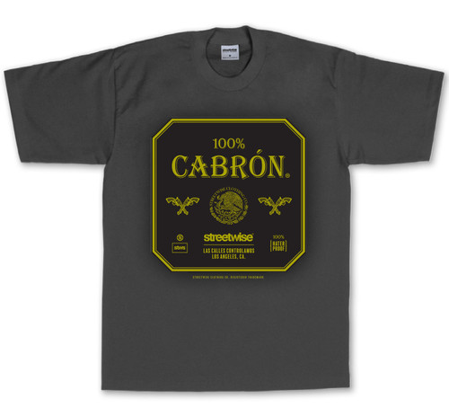 Streetwise 100% Cabron T-Shirt - front