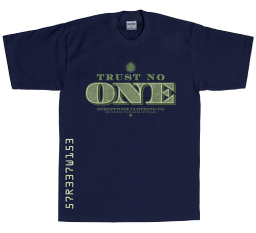 Streetwise Tru$t No One T-Shirt