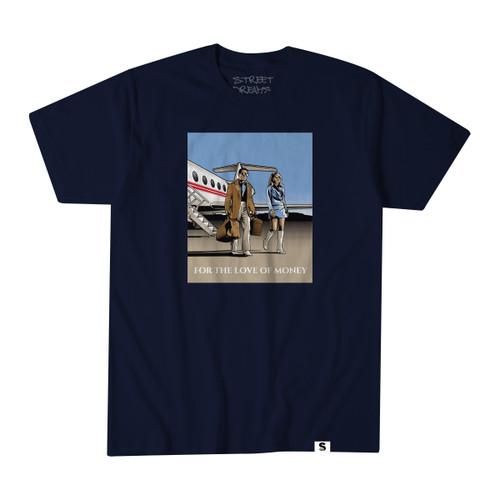 Street Dreams Love Money T-Shirt