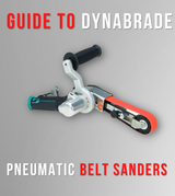 Guide to Dynabrade Pneumatic Belt Sanders | Features, Benefits, and Uses of The Dynafile and More